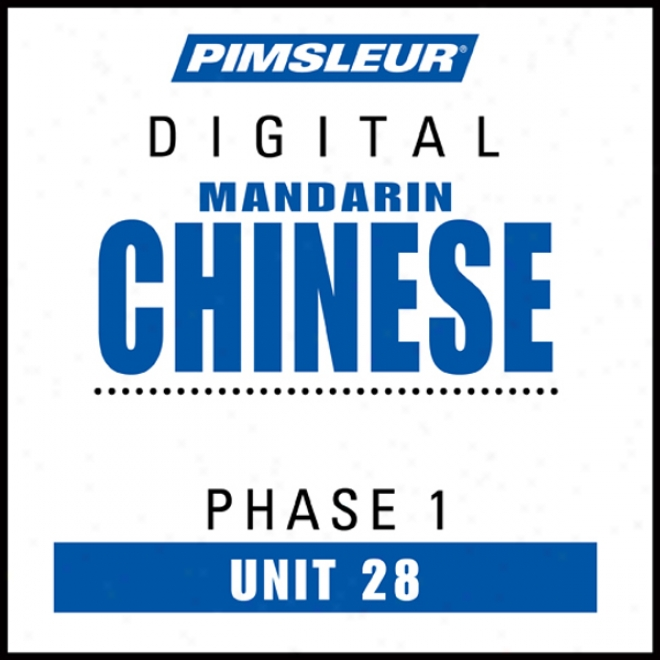 Chinese (man) Phase 1, Unit 28: Learn To Speak And Understand Mandarin Chinese With Pimsleur Language Programs