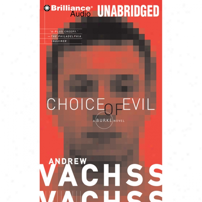 Choice Of Evil (unabridged)