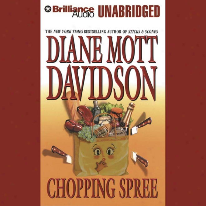 Chopping Spree: Goldy Bear Culinary Mystery #11 (unabridgged)
