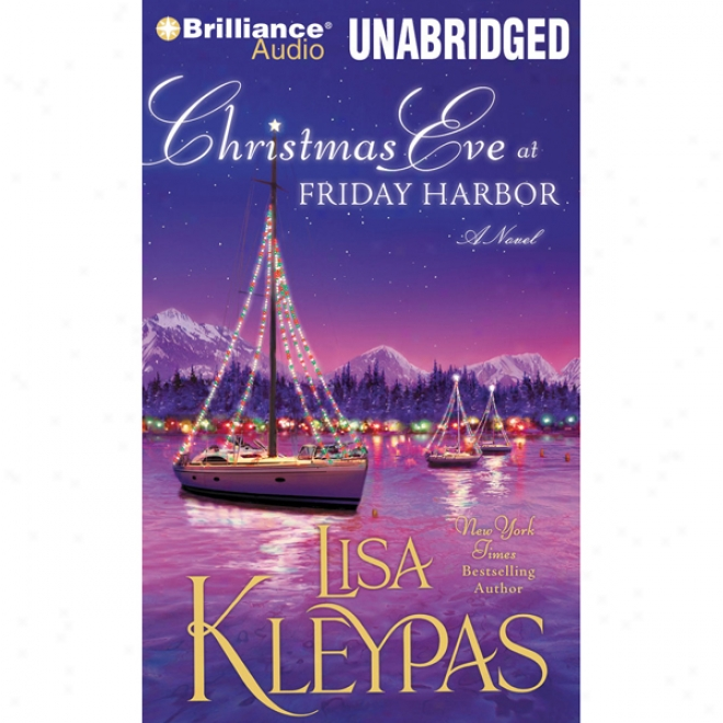 Christmas Eve At Friday Harbor: Friday Harbor, Book 1 (unabricgrd)
