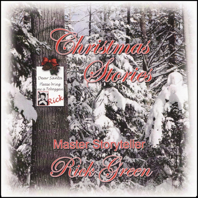 Christmas Stories: By Acquire Storyteller Rick Green (unabridged)