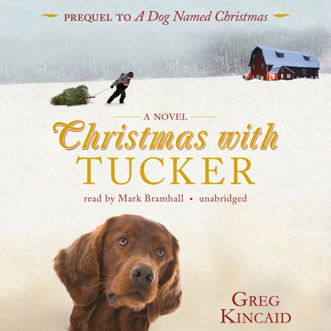 Christmas With Tucker (unabridged)