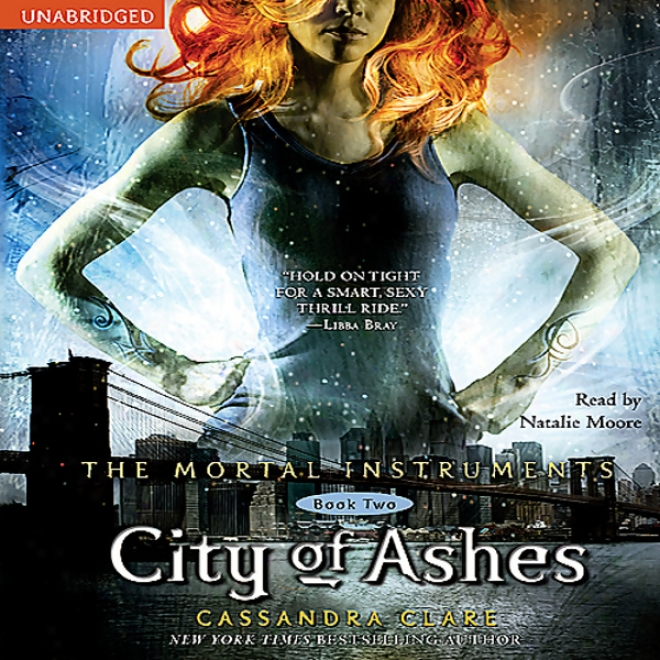 City Of Ashes: The Human Instruments, Book Two (unabridged)