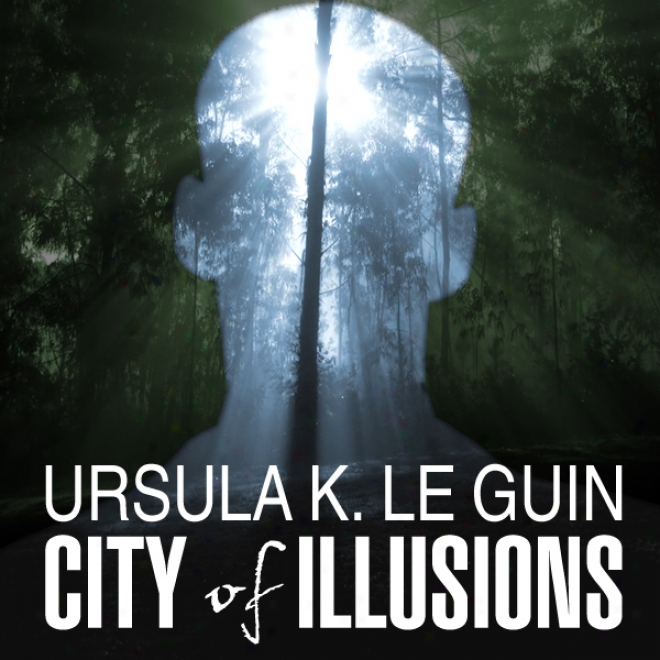 City Of Illusions (unabridged)