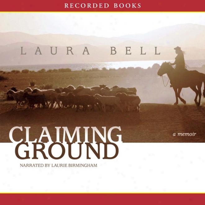 Claiming Ground (unabridged)