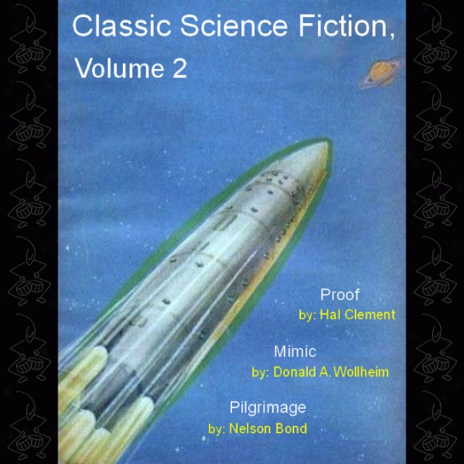 Classic Science Fiction, Volume 2 (unabridged)