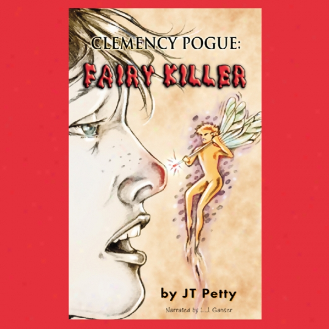 Clemency Pogue: Fairy Killer (unabridged)