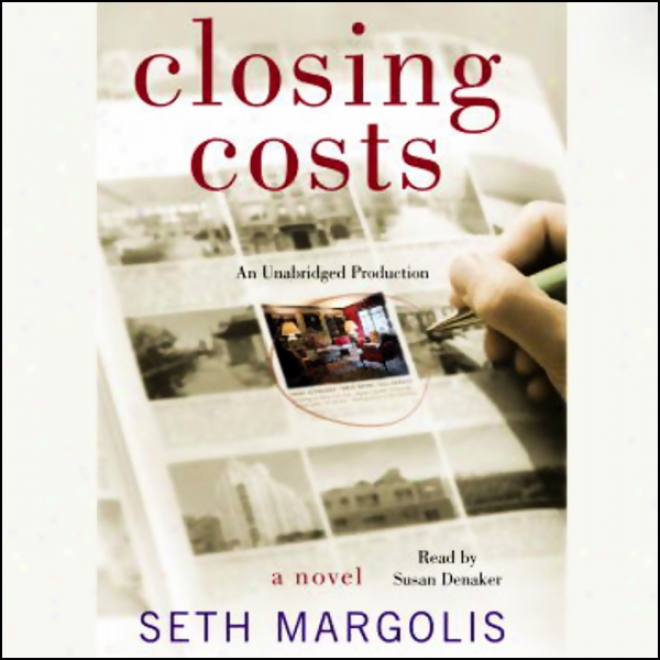 Closing Costs (unabridged)
