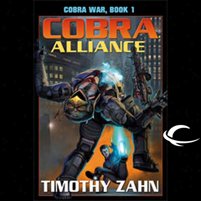Cobra Alliance: Cobra War, Book 1 (unarbidged)