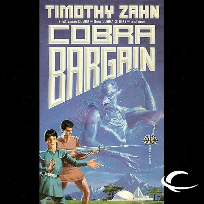 Cobra Bargain: Cobra Trilogy, Book 3 (unabricged)