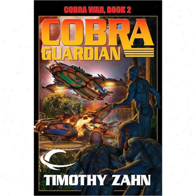 Cobra Guardian: Cobra War, Book 2 (unabridged)