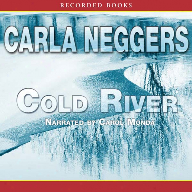 Cold River (unabridged)