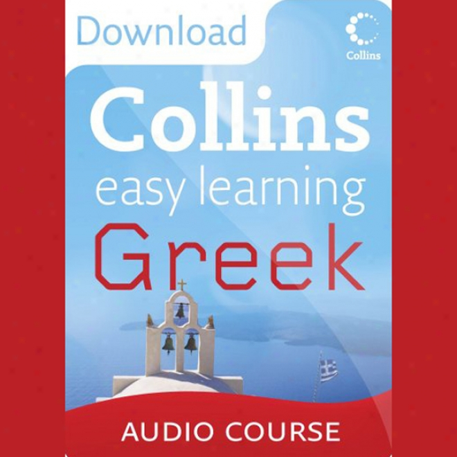 Collins Quiet Learning Audio Course: Natural Learning Greek (unabridged)