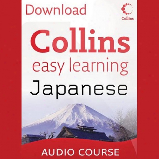 Collins Easy Erudition Audio Course: Easy Learning Japanese (unabridged)