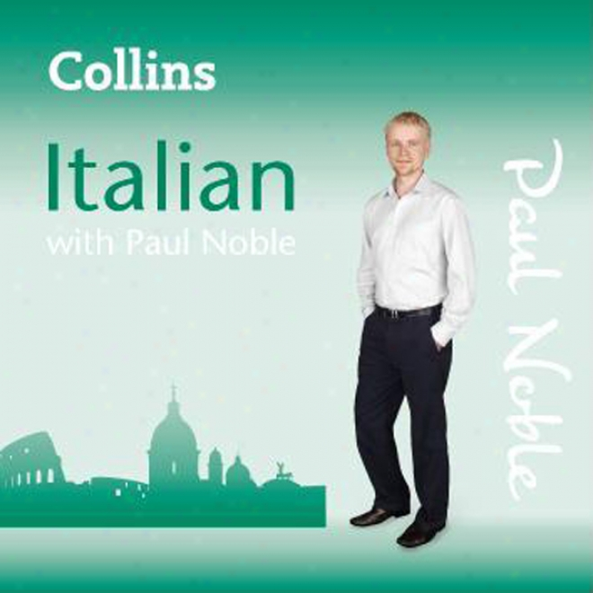 Collins Italian With Paul Nobls: Learn Italian The Natural Way Part 3