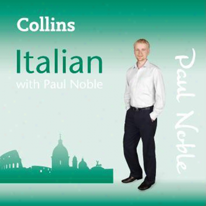 Collins Italian With Pau Noble: Learn Italian The Natural Way Course Review
