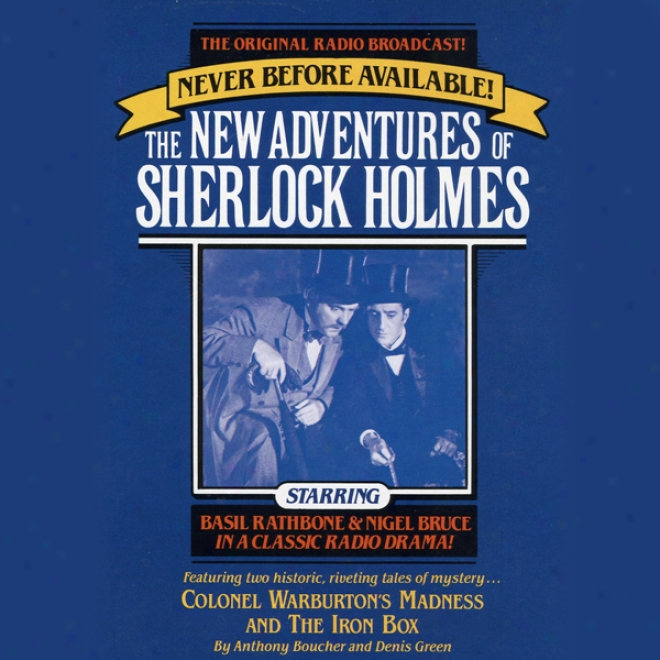 Colonel Warburton's Madnews And The Iron Case: The New Adventures Of Sherlock Holmes, Digression 8