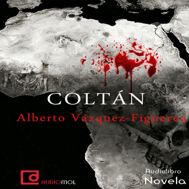 Coltan (unabridged)