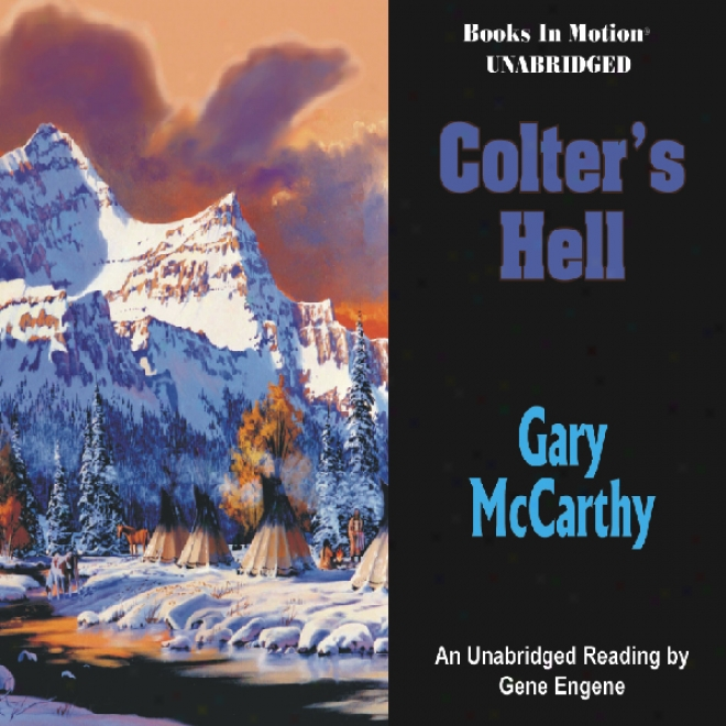 Colter's Hell (unabridged)