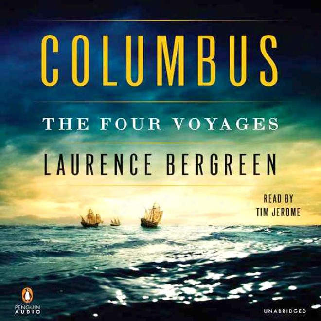 Columbus: The Four Voyages (umabridged)