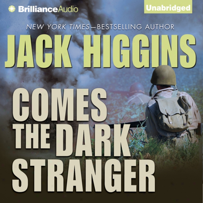 Comes The Dark Stranger (unabridged)