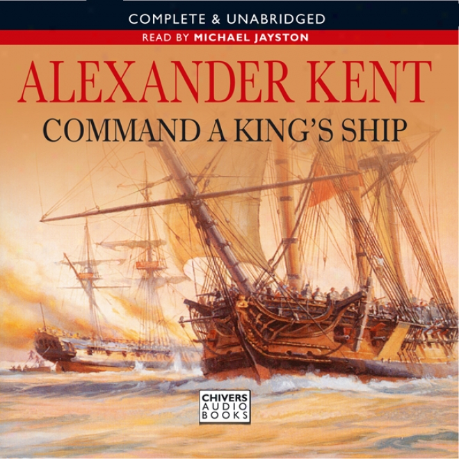 Command A King's Ship (unabridged)