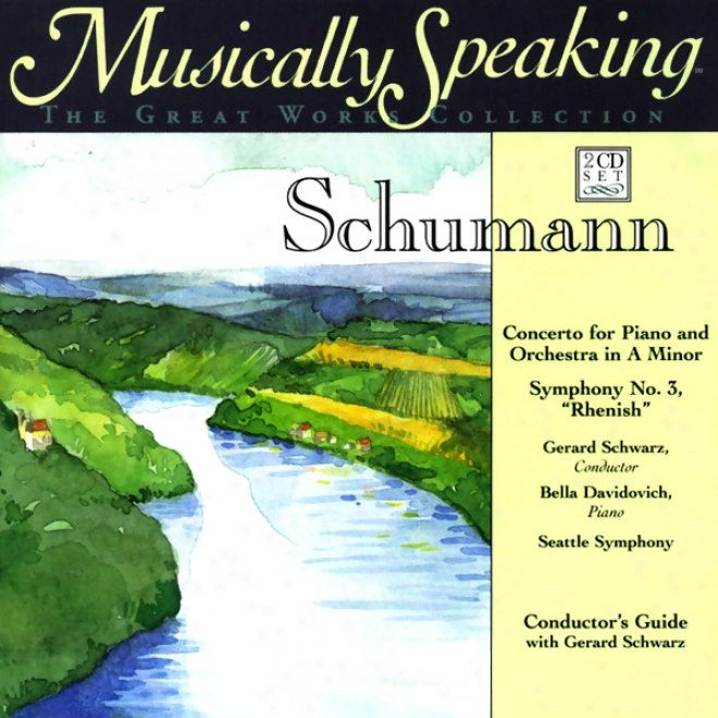 Conductor's Guide To Schumann's Concerto For Pianp And Orchestra In A Minor & Symphony No. 3
