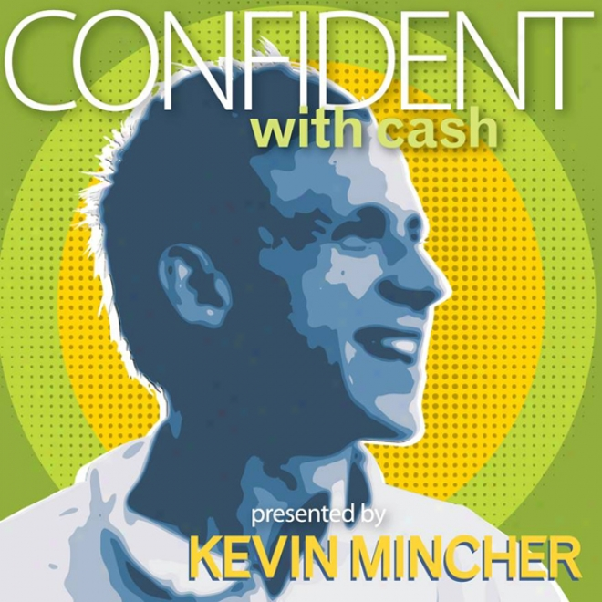 Confident With Cash: In Less Than 30 Minutes (unabridged)