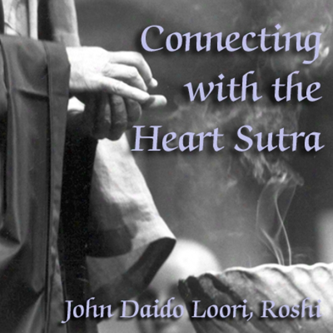 Connecting With The Heart Sutra: Mazu's Heart Sutra