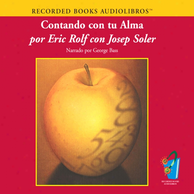 Contando Con Tu Alma [counting With Your Soul (texto Completo)] (unabridged)