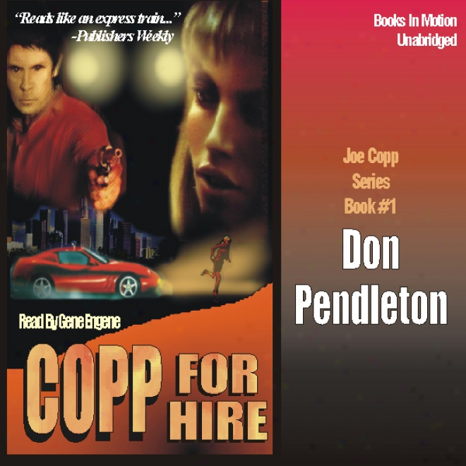 Copp For Hire: Copp Series, Book 1 (unabridged)