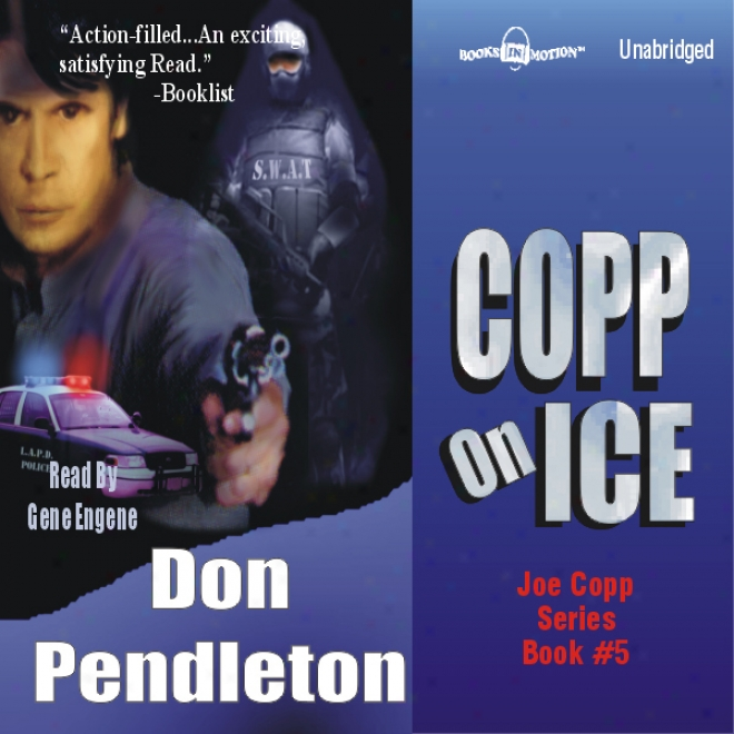 Copp On Ice: A Joe Copp Thriller (unabridged)