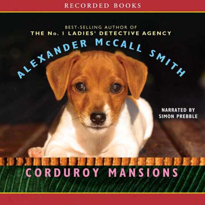 Corduroy Mansions: A Novel (unabridged)