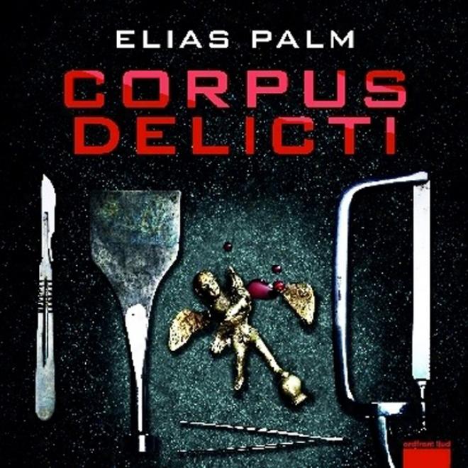 Corpus Delicti (unabridged)