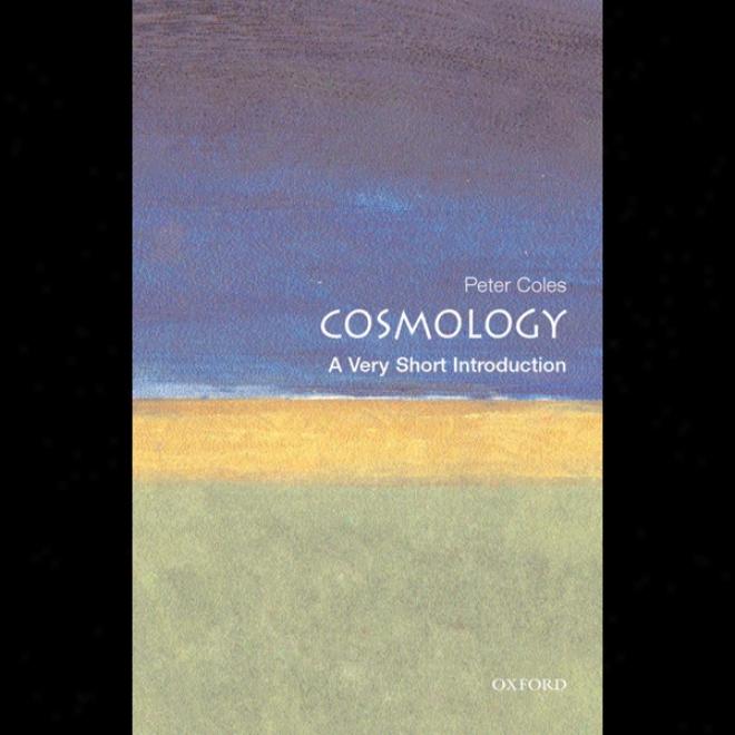 Cosmology: A True Short Introduction (unabridged)