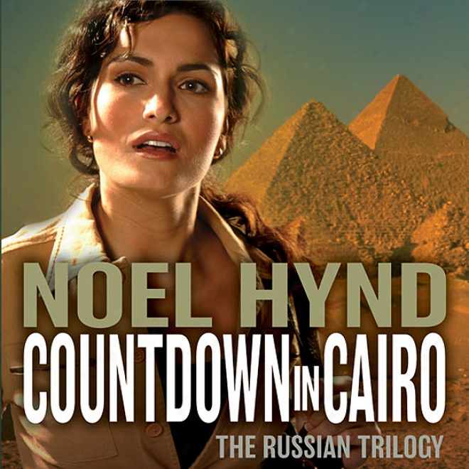 Countdown In Cairo: The Russian Trilogy, Book 3 (unabridged)
