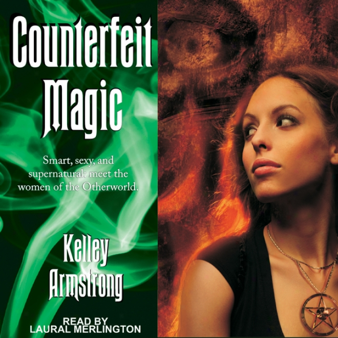 Counterfeit Magic (unabridged)