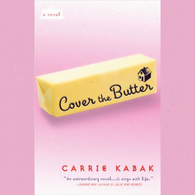 Cover The Butter (unabridged)