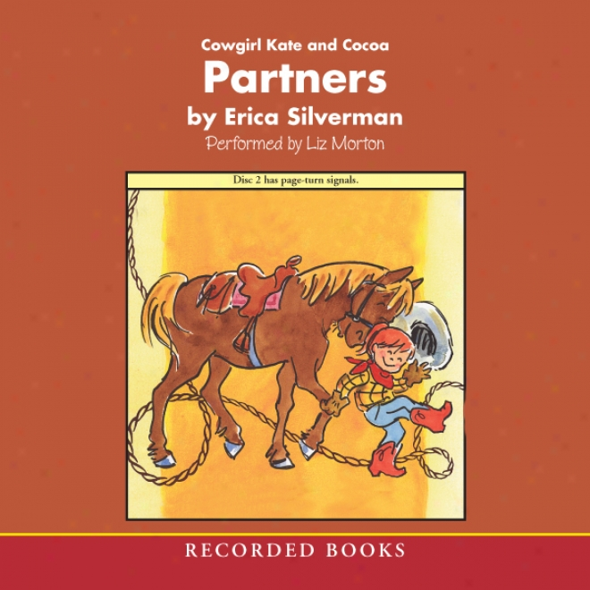 Cowgirl Kate And Cocoa: Partners (unabridged)