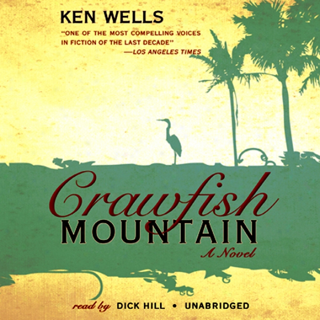 Crawfish Mountain (unabridged)
