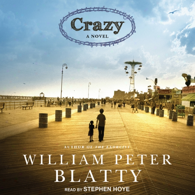 Crazy: A Novel (unabridged)