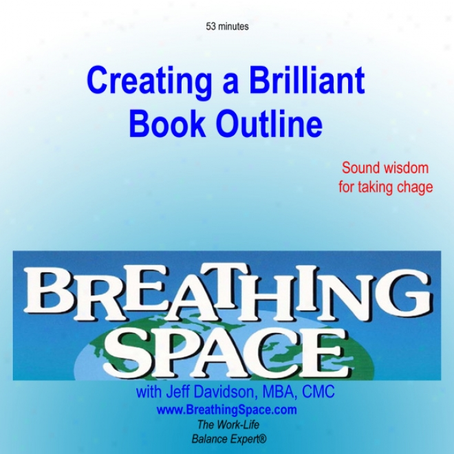 Creating A Brilliant Book Outline (unabridged)