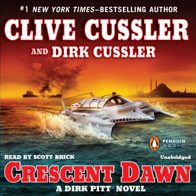 Crescent Break: A Dirk Pitt Novel (unabridged)