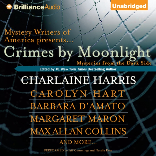Crimes By Moonlight: Mysteries From The Dark Side (unabridged)