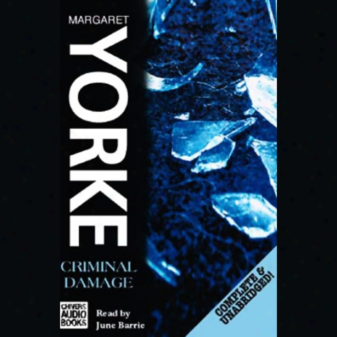 Criminal Damage (unabridged)