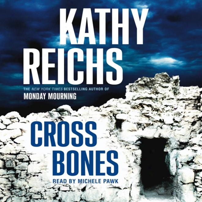 Cross Bones: A Novel (unabridged)