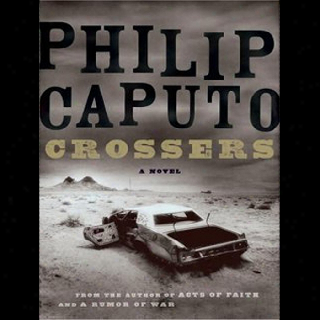 Crossers: A Novel (unabridged)
