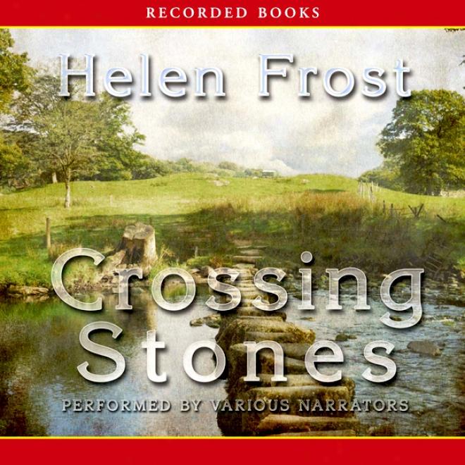 Crosslng Stones (unabridged)