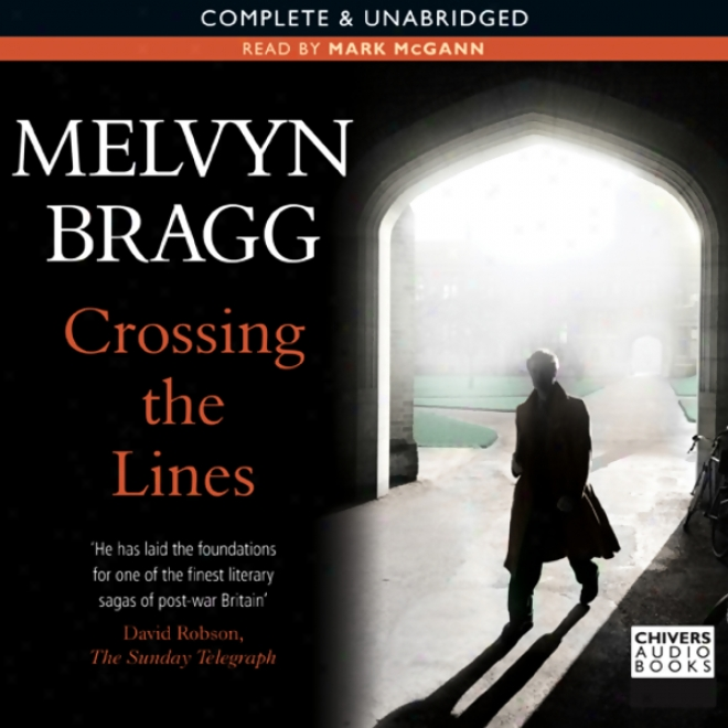 Crossing The Lines (unabridged)