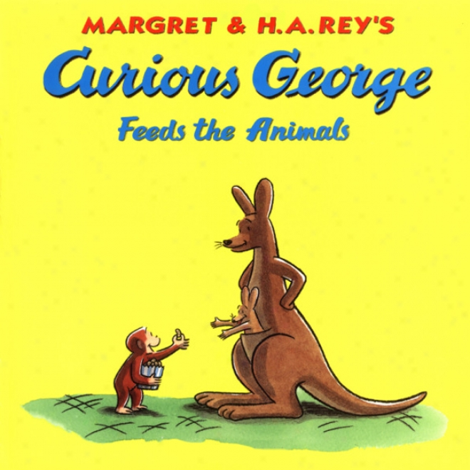 Rare George Feeds The Anumals (unabridged)